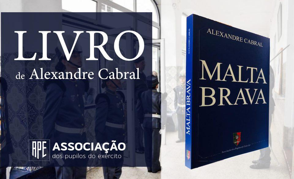 Livro APE - Malta Brava de Alexandre Cabral